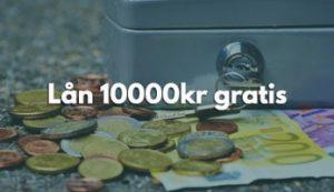 Lån 10000kr gratis